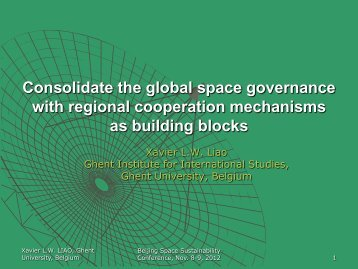 Consolidate the global space governance with regional cooperation ...