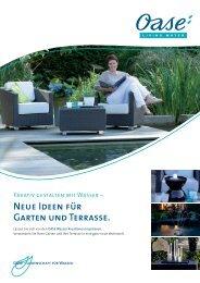 Neue Ideen für Garten und Terrasse. - Oase