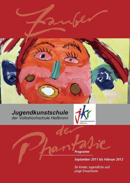 Jugendkunstschule - Volkshochschule Heilbronn