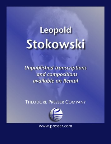 Stokowski, Leopold - the Theodore Presser Company