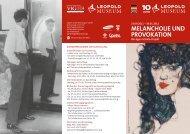 MELANCHOLIE UND PROVOKATION - Leopold Museum