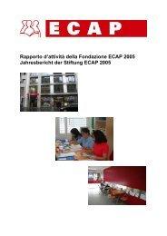 Rapporto d'attività della Fondazione ECAP 2005 Jahresbericht der ...
