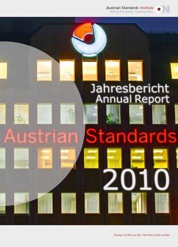 Jahresbericht Annual Report 2010 Austrian Standards Institute