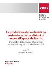 La produzione dei materiali da costruzione: le condizioni di ... - Ires