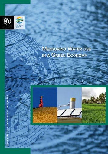MEASURING WATER USE IN A GREEN ECONOMY - UNEP