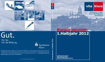 1.Halbjahr 2012 Kursprogramm - in Kleve