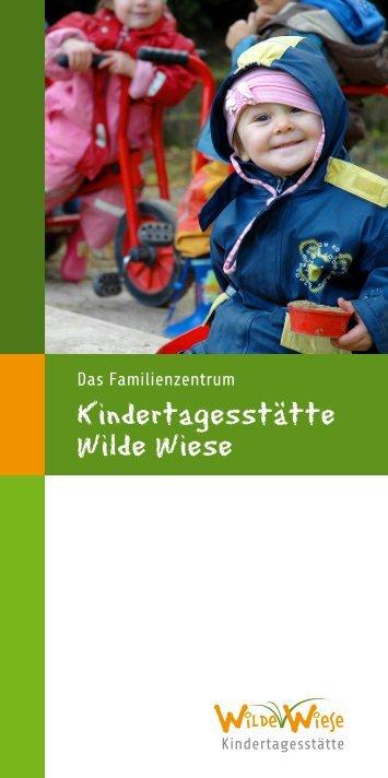 Kindertagesstätte Wilde Wiese - im Familienzentrum Wilde Wiese in ...