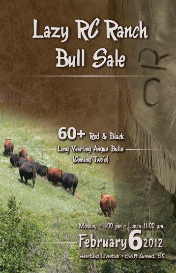 Lazy RC Ranch Bull Sale Lazy RC Ranch Bull Sale