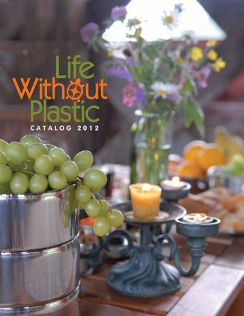 Our Story - Life Without Plastic