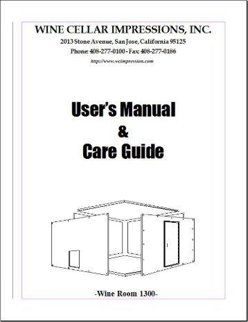 Page 1 WINE CELLAR IMPRESSIONS, INC. Ilsers Manual a. Gare ...