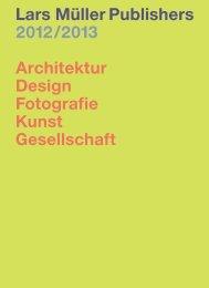Lars Müller Publishers 2012 /2013 Architektur Design Fotografie ...