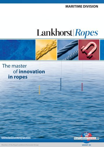 The master of innovation in ropes - Lankhorst Ropes
