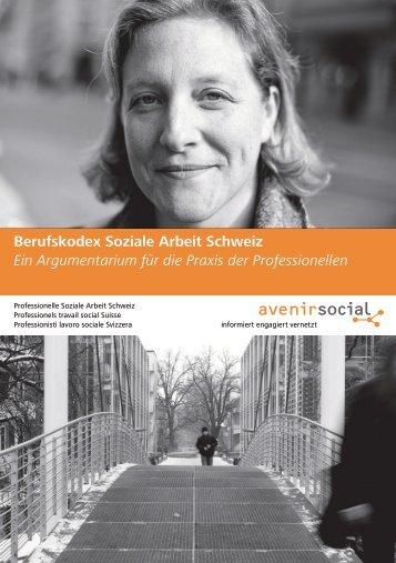 Berufskodex Soziale Arbeit Schweiz Ein ... - Avenirsocial
