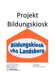 Der Bildungskiosk Landsberg a.L. - Dokumentation