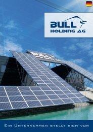 Unternehmensbroschüre Deutsch (1.6mb) - Bull Holding AG