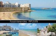 Faszinierendes Apulien - Absolut Beautiful