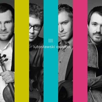 Lutoslawski Quartet_info - Lutosławski Quartet