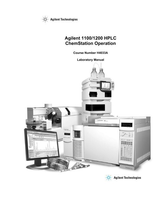 Agilent 1100 1200 HPLC ChemStation Operation