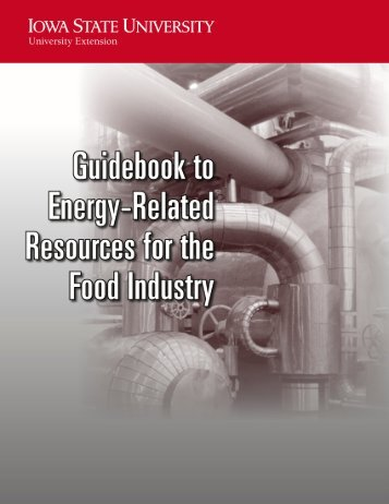 Guidebook to Energy Related Resources for the Food Industry
