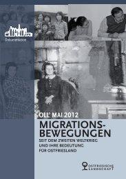 oll' mai 2012 migrations- bewegungen - Ostfriesische Landschaft