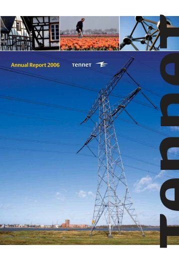 Annual Report 2006 (pdf 4,58 Mb) - Tennet
