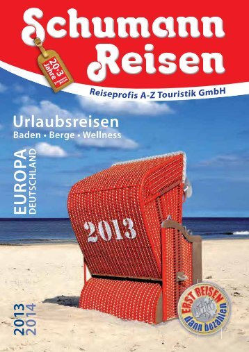 Urlaubsreisen 2013 |2014 - Reiseprofis AZ Touristik GmbH