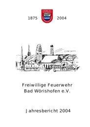 Jahresbericht 2004 - Freiwillige Feuerwehr Bad Wörishofen