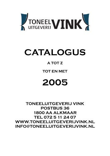 Basis catalogus a tot z t/m 2005 - Toneeluitgeverij Vink