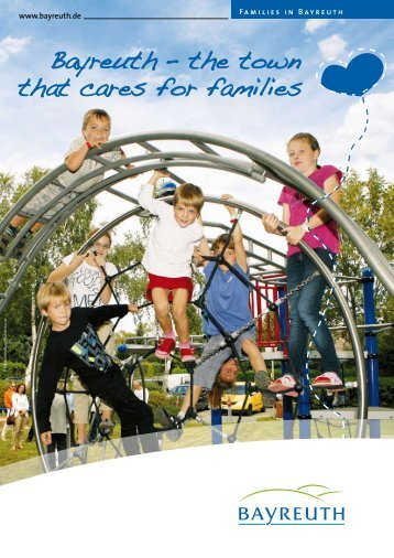 Bayreuth – the town that cares for families - Stadt Bayreuth