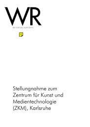 Stellungnahme zum Zentrum für Kunst und Medientechnologie ...