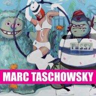 MARC TASCHOWSKY - Galerie Friedmann-Hahn
