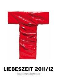 LIEBESZEIT 2011/12 - Bregenz