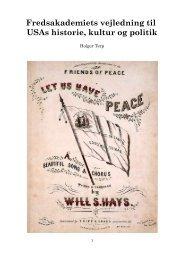 Fredsakademiets vejledning til USAs historie, kultur og politik
