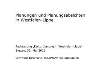 Planungen und Planungsabsichten in Westfalen-Lippe in Westfalen ...