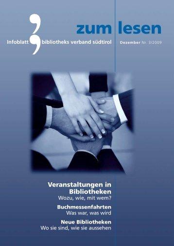 Zum Lesen 3 / 2009 - Bibliotheksverband Südtirol