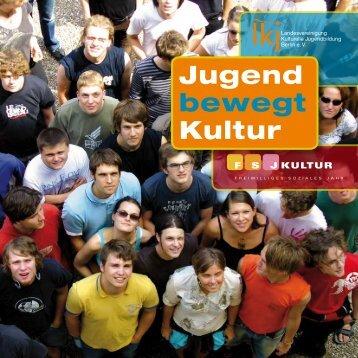 Jugend bewegt Kultur - Landesvereinigung Kulturelle ...