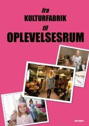 Fra kulturfabrik til oplevelsesrum light udgave (0 - Lyngby-Taarbæk ...