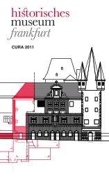 CURA 2011 - Historisches Museum Frankfurt - Frankfurt am Main