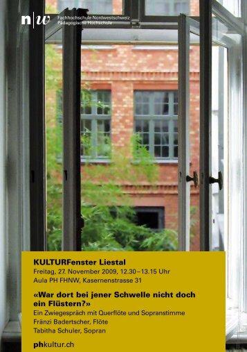 KULTURFenster Liestal «War dort bei jener ... - badertscher.fr