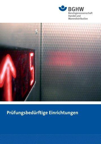 Prüfungsbedürftige Einrichtungen - Berufsgenossenschaft Handel ...