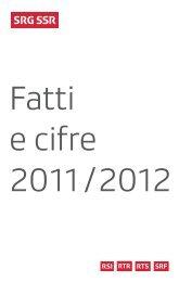 Fatti e cifre 2011/2012 - SRG SSR