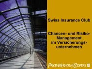 Swiss Insurance Club Chancen- und Risiko- Management im ... - PwC