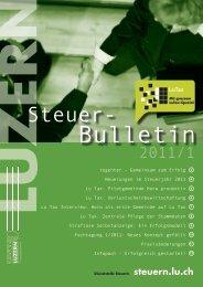 Steuer-Bulletin 2011/1 ist erschienen - Steuern im Kanton Luzern