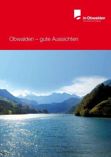 Obwalden – gute Aussichten - iow.ch