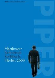 Hardcover Belletristik Sachbuch Herbst 2009 - Piper Verlag GmbH