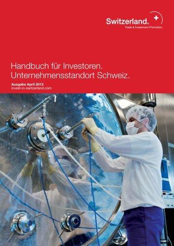 Handbuch für Investoren. Unternehmensstandort Schweiz.