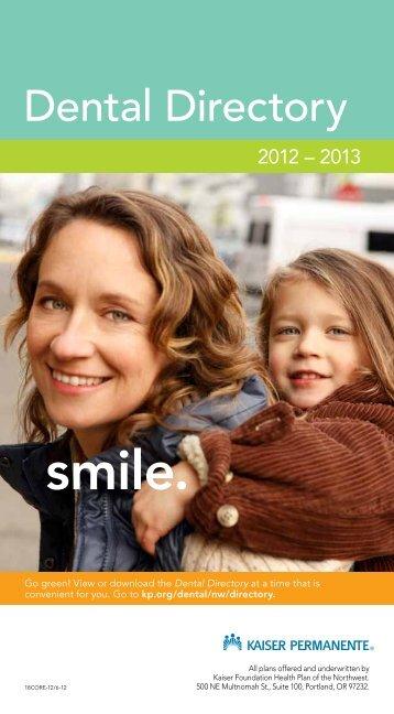 Dental Directory 2011-2012 - Kaiser Permanente   Dental Health ...
