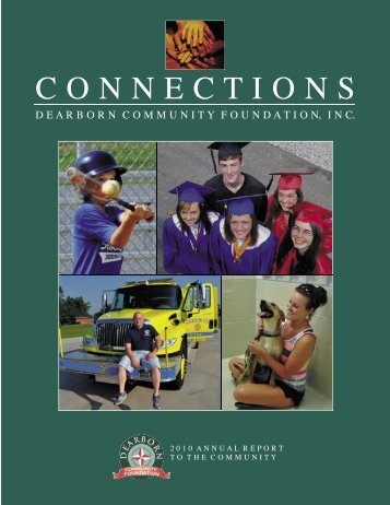 Annual Report 2010 Rev.indd - Dearborn Community Foundation