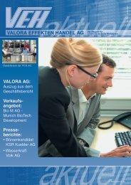 VEH Aktuell Nr. 25 05/2007 - Valora Effekten Handel AG