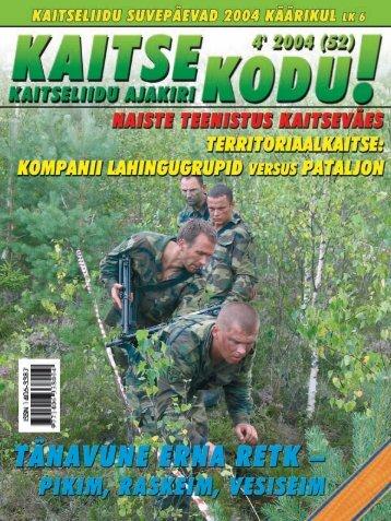 Kaitse Kodu! nr. 4/2004 - Kaitseliit